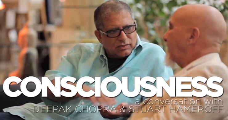 CONSCIOUSNESS: A conversation with Deepak Chopra and Stuart Hameroff