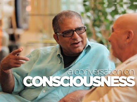CONSCIOUSNESS: A conversation with Deepak Chopra and Stuart Hameroff – [Video]